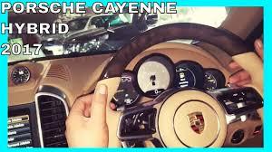 porsche cayenne hybrid reviews porsche cayenne hybrid 2017 complete interior review