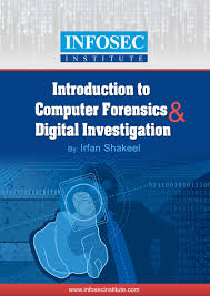 introduction to computer forensics u0026 digital investigation