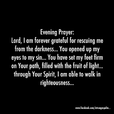evening prayer lord i am forever grateful to you for rescuing me