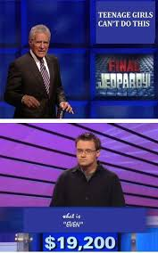 I Can T Even Meme - final jeopardy question can t even meme by soydolphin memedroid