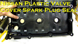 nissan 350z lower engine cover nissan plastic valve cover spark plug tube seal not serviceable