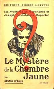 le mistere de la chambre jaune the mystery of the yellow room
