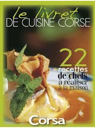 recettes cuisine corse le livret de cuisine corse terra corsa recettes corse