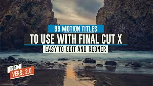 99 final cut x titles pack by laurentiudorin videohive