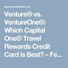 Capital One Venture Business Credit Card Best 20 Rewards Credit Cards Ideas On Pinterest New Credit
