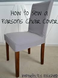 DIY Tutorial Diy Dining Chair Slipcovers  Diy Sew A Parsons - Dining room chair slipcover patterns