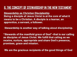 re visit the meaning of biblical stewardship