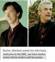 Sherlock Memes - doctor sherlock wants his shirt back welcome to the bbc we have