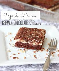 upside down german chocolate cake love of family u0026 home