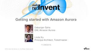 amazon server overloaded black friday aws re invent 2016 getting started with amazon aurora dat203