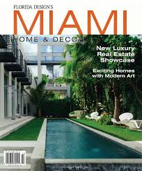 Miami Home Design Magazine by S A U0027s Belvedere House Covers Florida Design Spring Summer 2012