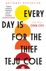 every day is for the thief by teju cole penguinrandomhouse