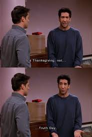 ross is tired of telling the on the friends thanksgiving episode