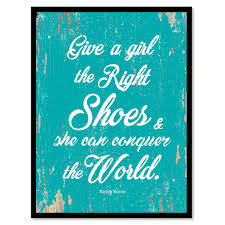 Marilyn Monroe Bedroom Ideas by Give A The Right Shoes Marilyn Monroe Quote Saying Home Decor