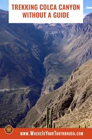 trekking colca canyon without a guide or a tour