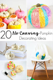 No Carve Pumpkin Decorating Ideas 20 No Carving Pumpkin Decorating Ideas For A Festive House Without