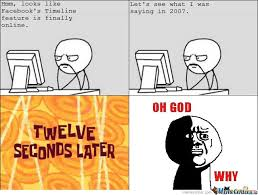 Internet Meme Timeline - looks like facebook s timeline feature is finally online by