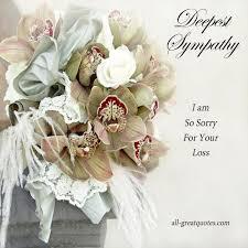 Sympathy Flowers Message - best 25 deepest sympathy messages ideas on pinterest sympathy