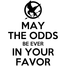 May The Odds Be Ever In Your Favor Meme - may the odds be ever in your favor shirt