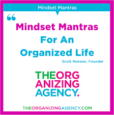organizing mindset mantras for an organized life