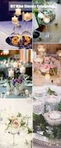 40 diy wedding centerpieces ideas for your reception glass