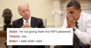 Biden Memes - 25 hilarious conversations between obama and biden are the best