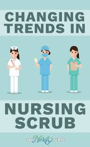 quick glance at the changing trends in nursing scrubs
