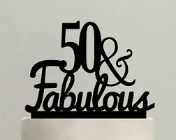 50th cake topper 60th birthday cake topper 60 fabulous from sugarbeeetching on