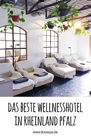 best 25 wellness rheinland pfalz ideas on pinterest wellness