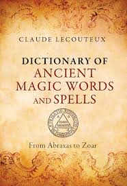 symbols of thanksgiving dictionary of ancient magic words and spells book by claude