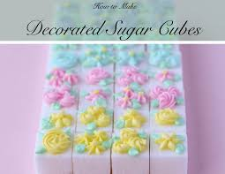 Where To Find Sugar Cubes Decorated Sugar Cubes With Royal Icing Flowers