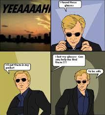 Put On Sunglasses Meme - image 128287 csi 4 pane comics know your meme