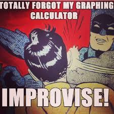 Meme Batman Robin - mathjoke math meme humor haha batman robin graphingcalculator