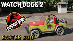 jeep wrangler easter eggs watch dogs 2 onde encontrar mountain king jurassic park easter