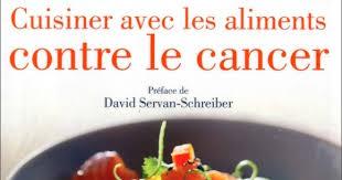 cuisiner avec les aliments contre le cancer pdf télécharger livre gratuit cuisiner avec les aliments contre le