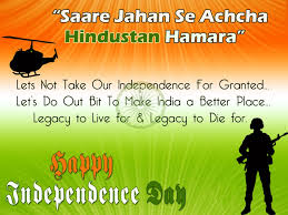 The Flag Of India India U0027s Independence Day 2017 Quotes Messages Wishes Images