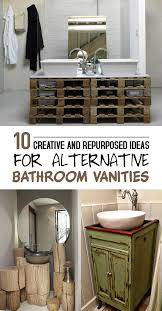 bathroom vanity ideas 10 creative and repurposed ideas for alternative bathroom vanities