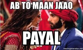 Bollywood Meme Generator - ab to maan jaao payal bollywood meme meme generator