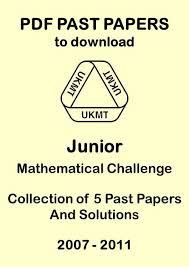 Challenge Uk Junior Mathematical Challenge Past Papers 2007 2011 Uk