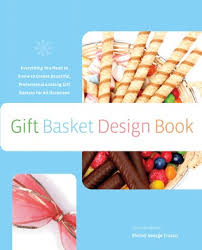 Book Gift Baskets The Gift Basket Design Book 2nd Everything You Need To Know To