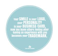 inspirational business cards your smile is your logo your personality if your business card
