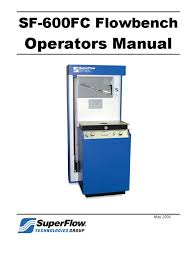 Superflow Flow Bench Sf600 Operation Manual 2009 Valve Usb