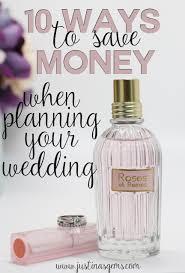 wedding money 10 ways to save money when planning a wedding justina u0027s gems