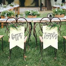 table banners and signs sweetheart table canvas chair signs better together chair signs