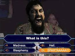 This Is Meme - image 10859 this is sparta know your meme