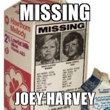 Big Milk Meme - missing joey harvey big milk carton meme generator