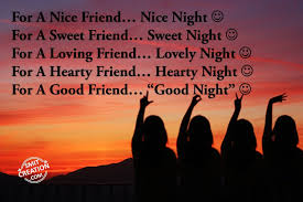 Loving Friends Quotes by Good Night Friends Pictures And Graphics Smitcreation Com Page 8