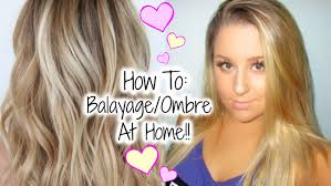 how to balayage ombre your hair at home hair painting