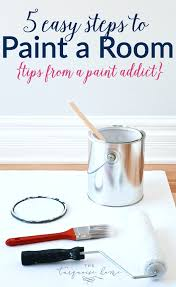 painting a room in 5 easy steps tips from a paint addict