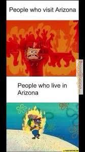 Arizona Memes - funny memes summer in arizona funny memes pinterest funny